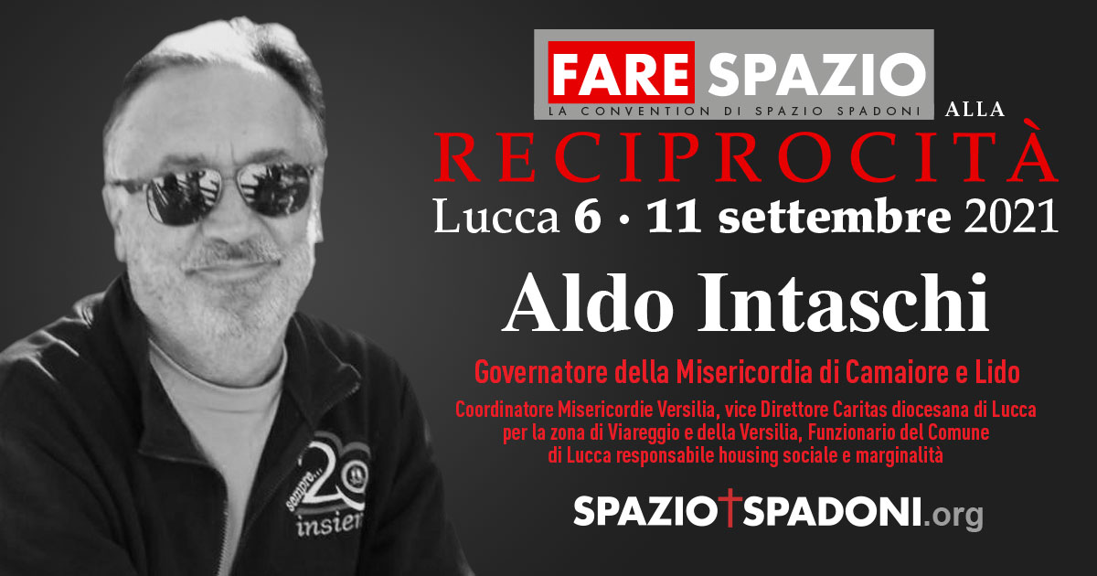Aldo Intaschi Fare Spazio alla Reciprocità