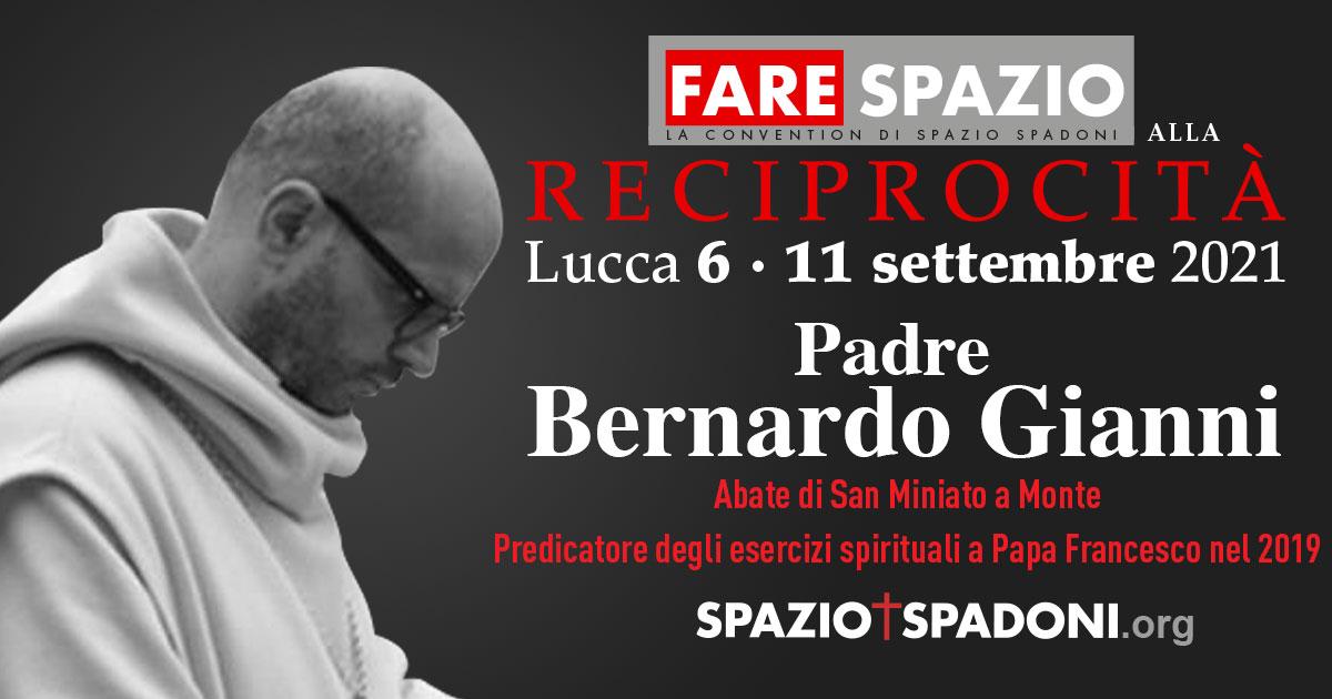 Bernardo Gianni Fare Spazio alla Reciprocità