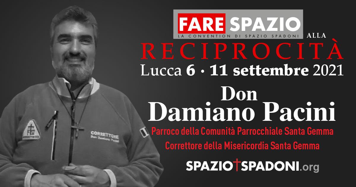 Damiano Pacini Fare Spazio alla Reciprocità