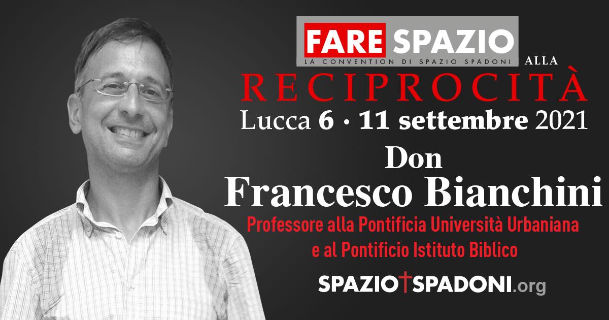 Francesco Bianchini Fare Spazio alla Reciprocità