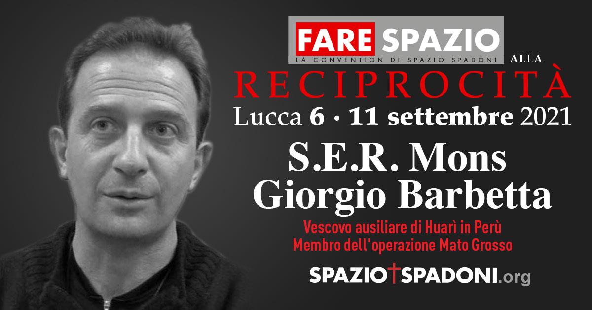 Giorgio Barbetta Fare Spazio alla Reciprocità