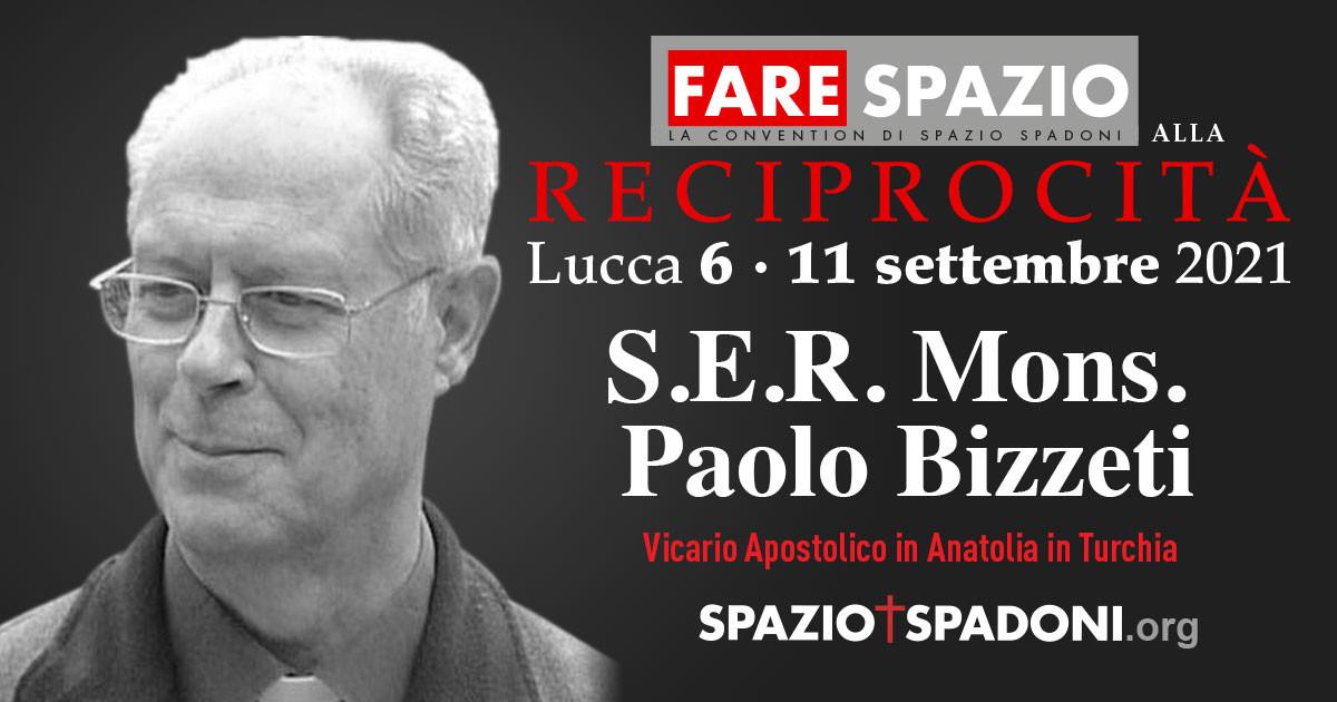Paolo Bizzetti Fare Spazio alla Reciprocità