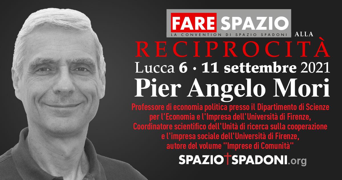Pier Angelo Mori Fare Spazio alla Reciprocità