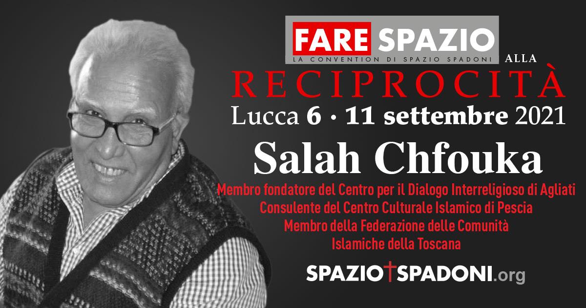 Salah Chfouka Fare Spazio alla Reciprocità