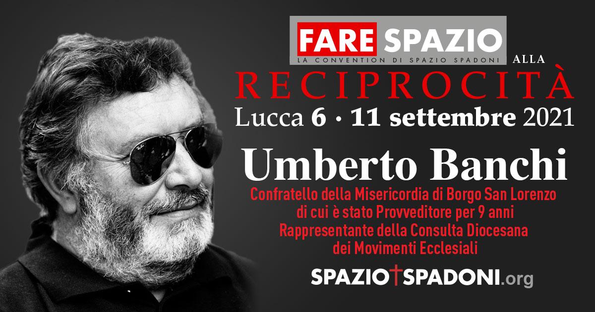 Umberto Banchi Fare Spazio alla Reciprocità