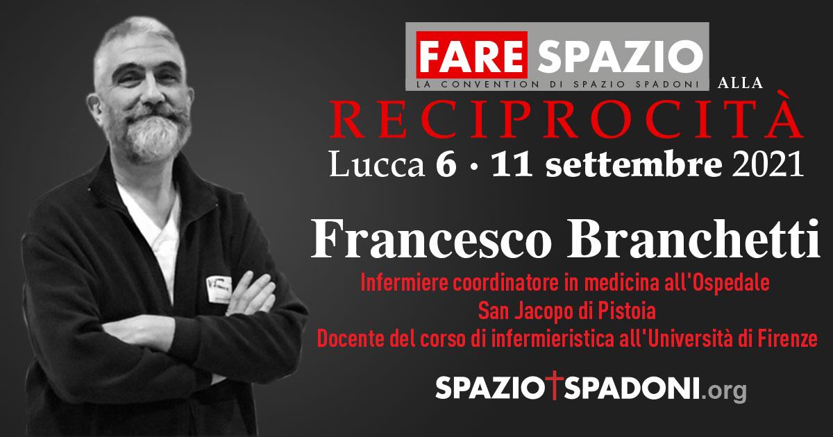 Francesco Branchetti Fare Spazio alla Reciprocità