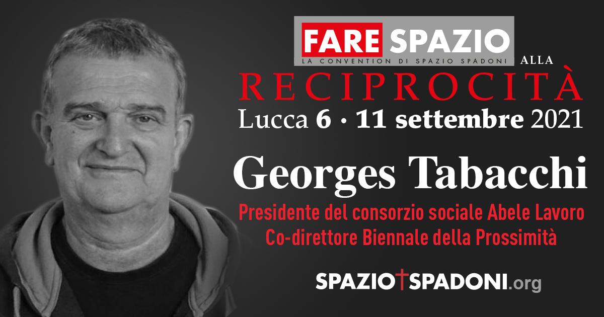 Georges Tabacchi Fare Spazio alla Reciprocità