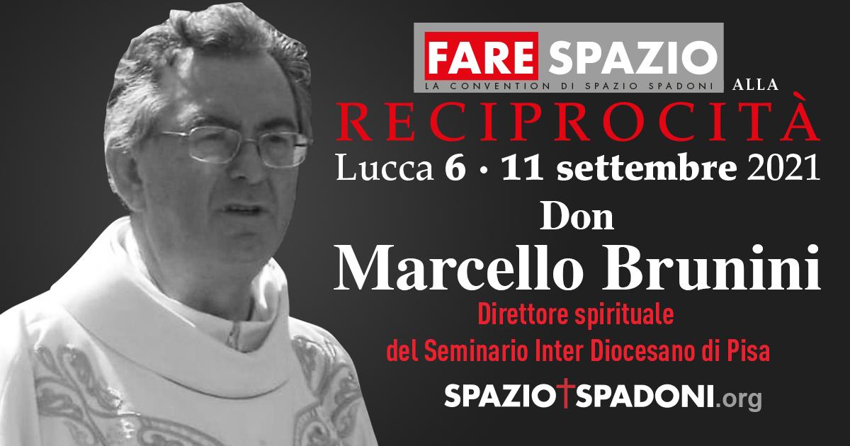 Marcello Brunini Fare Spazio alla Reciprocità