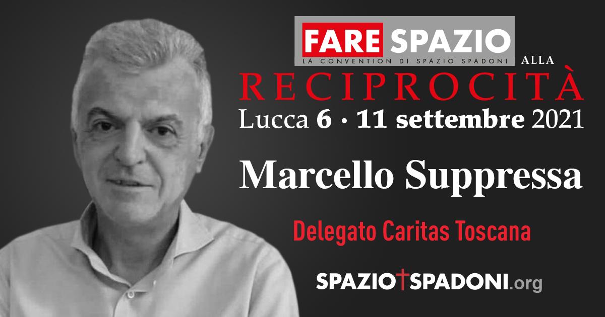 Marcello Suppressa Fare Spazio alla Reciprocità