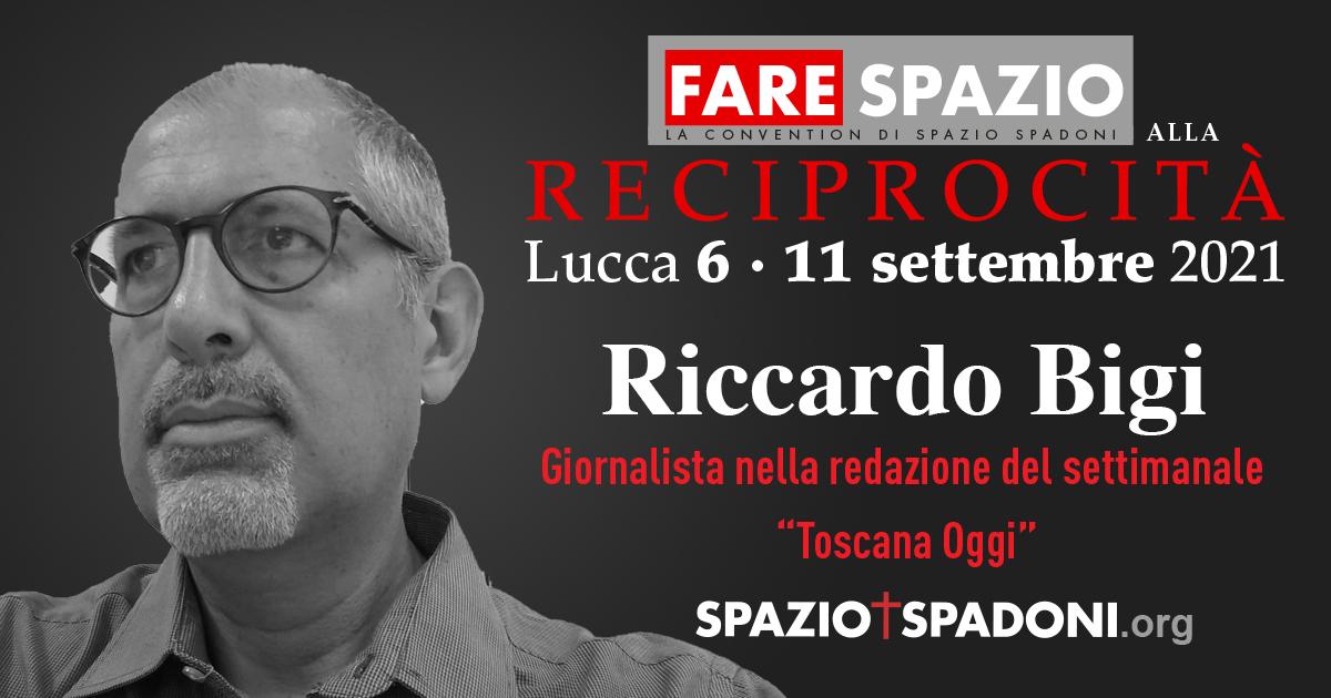 Riccardo Bigi Fare Spazio alla Reciprocità