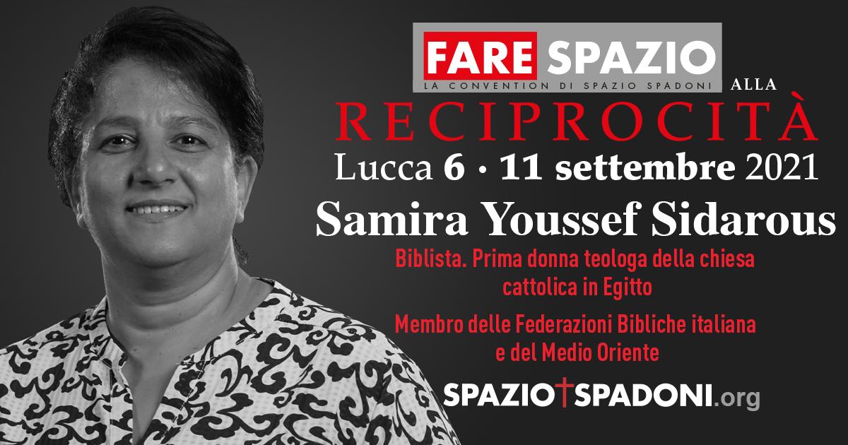 Samira Youssef Sidarous Fare Spazio alla Reciprocità