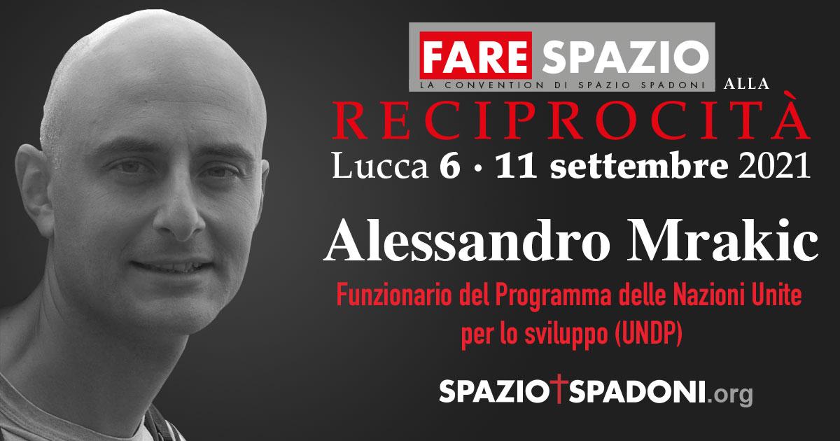 Alessandro Mrakic Fare Spazio alla Reciprocità